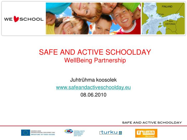 safe and active schoolday wellbeing partnership n.