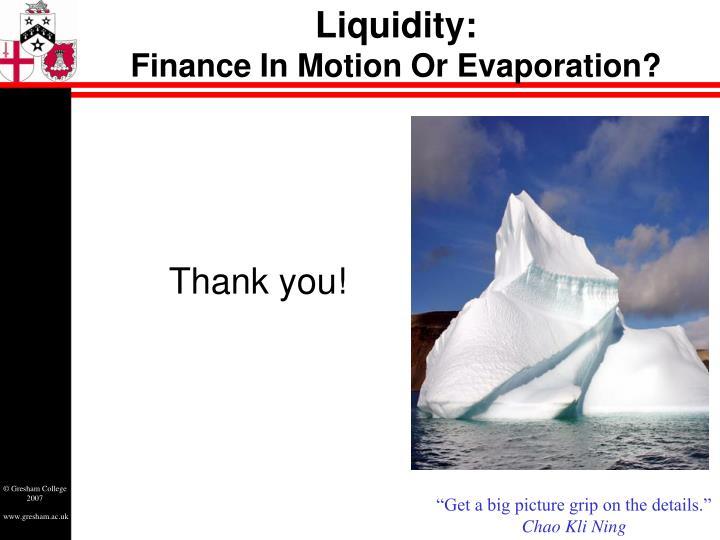 Liquidity: