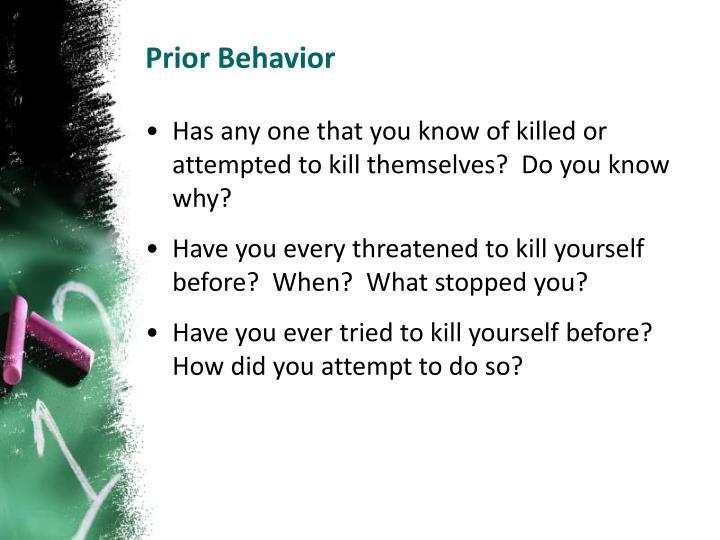 Prior Behavior