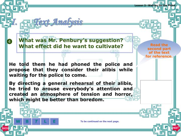 What was Mr. Penbury's suggestion? What effect did he want to cultivate?