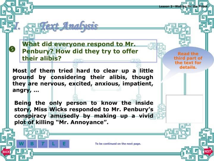 What did everyone respond to Mr. Penbury? How did they try to offer their alibis?