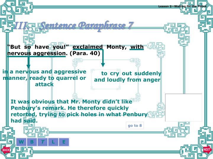 Sentence Paraphrase 7