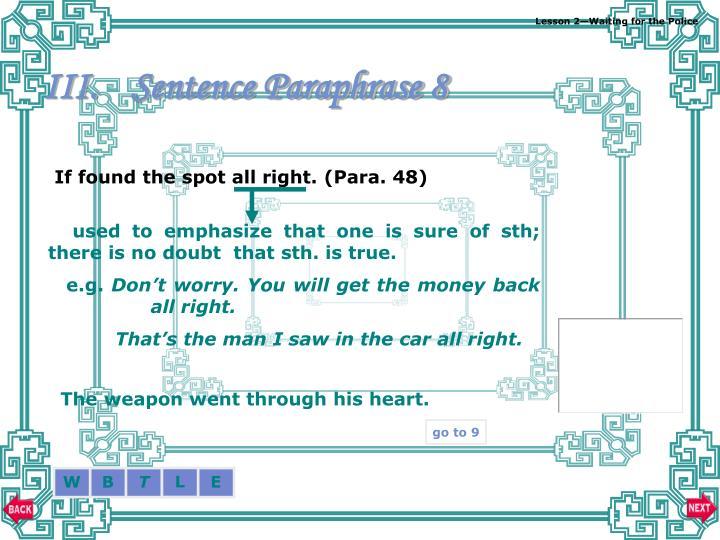 Sentence Paraphrase 8