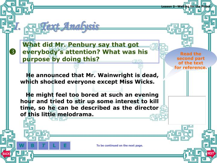 What did Mr. Penbury say that got everybody's attention? What was his purpose by doing this?