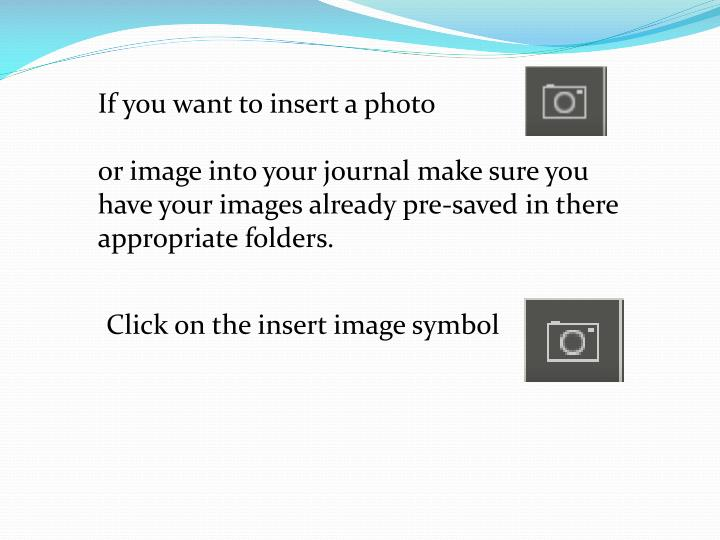 If you want to insert a photo