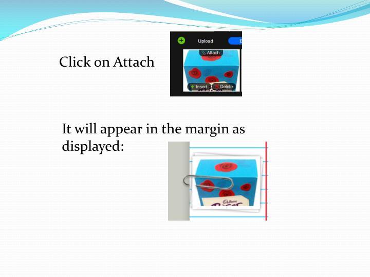 Click on Attach