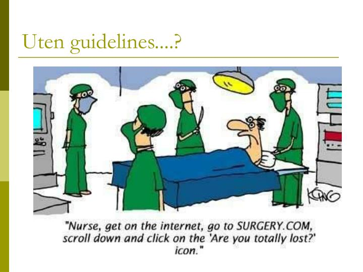Uten guidelines