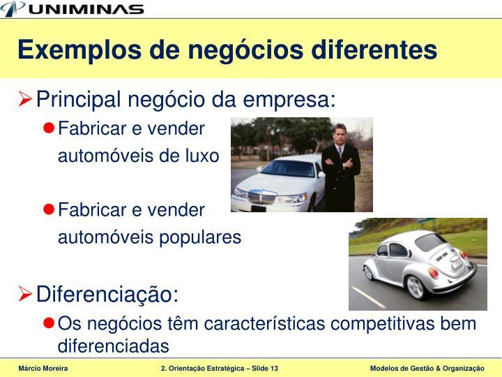 Exemplos de negócios diferentes