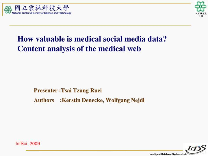 how valuable is medical social media data content analysis of the medical web n.