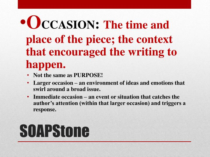 Occasion The Time And Place Of Piece Context That Encouraged