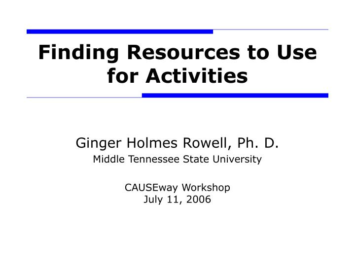finding resources to use for activities n.