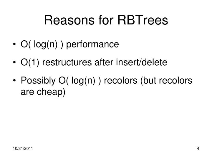 Reasons for RBTrees