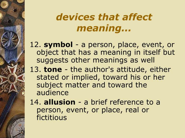 devices that affect meaning...