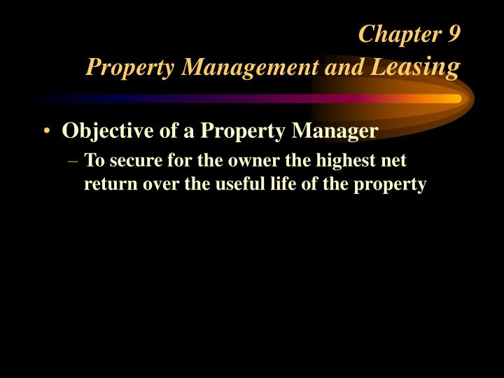chapter 9 property management and l easing n.
