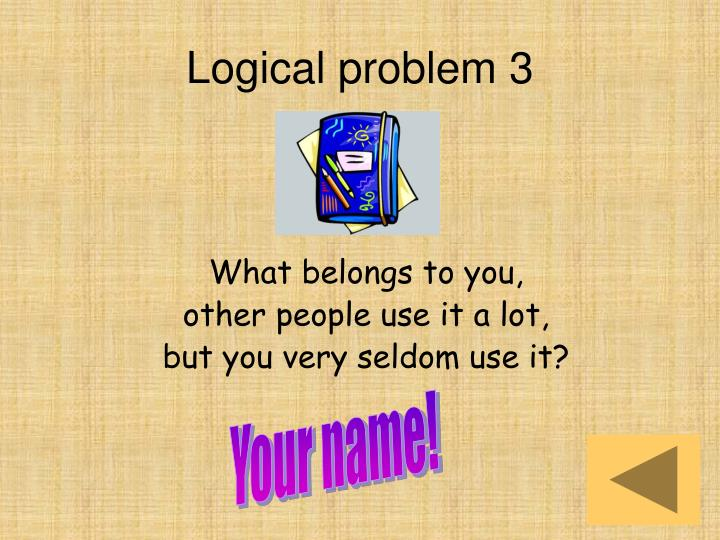 Logical problem 3