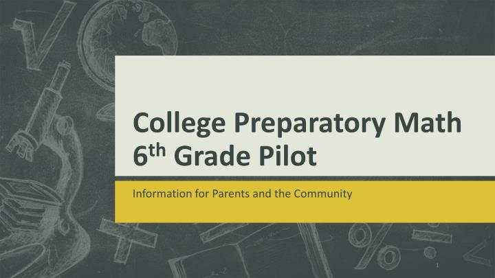 college preparatory math 6 th grade pilot n.