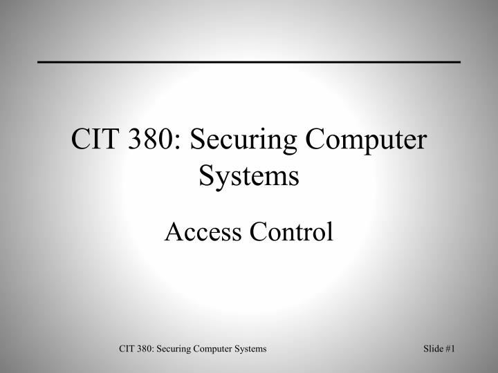 cit 380 securing computer systems n.