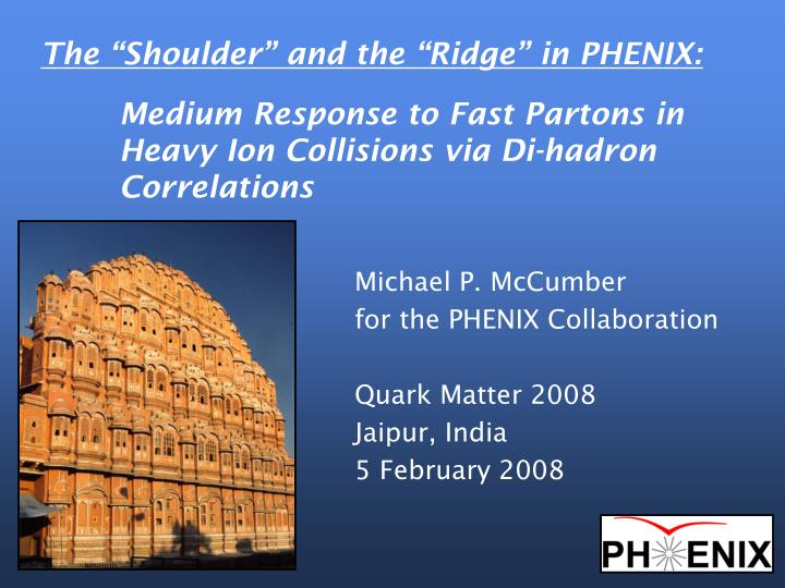 """The """"Shoulder"""" and the """"Ridge"""" in PHENIX:"""