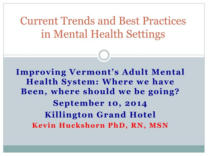 current trends and best practices in mental health settings n.