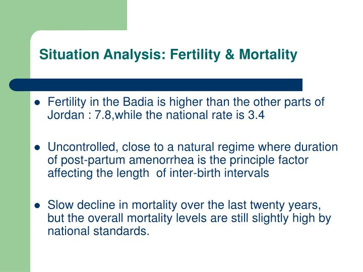 Situation Analysis: Fertility & Mortality