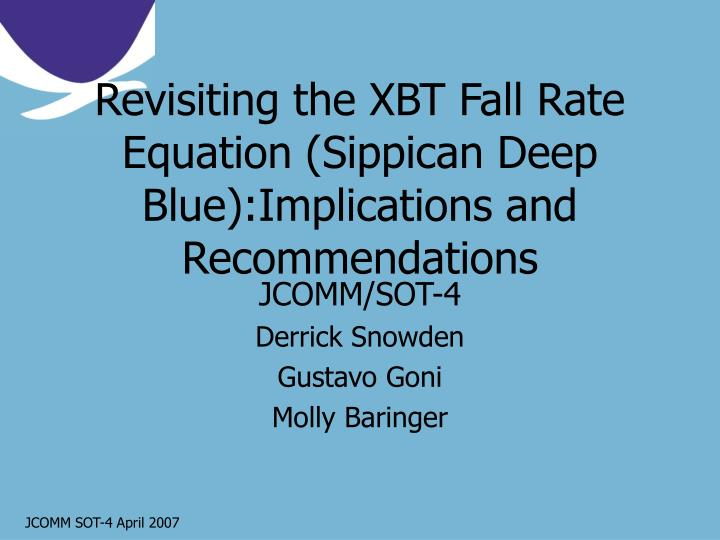 revisiting the xbt fall rate equation sippican deep blue implications and recommendations n.