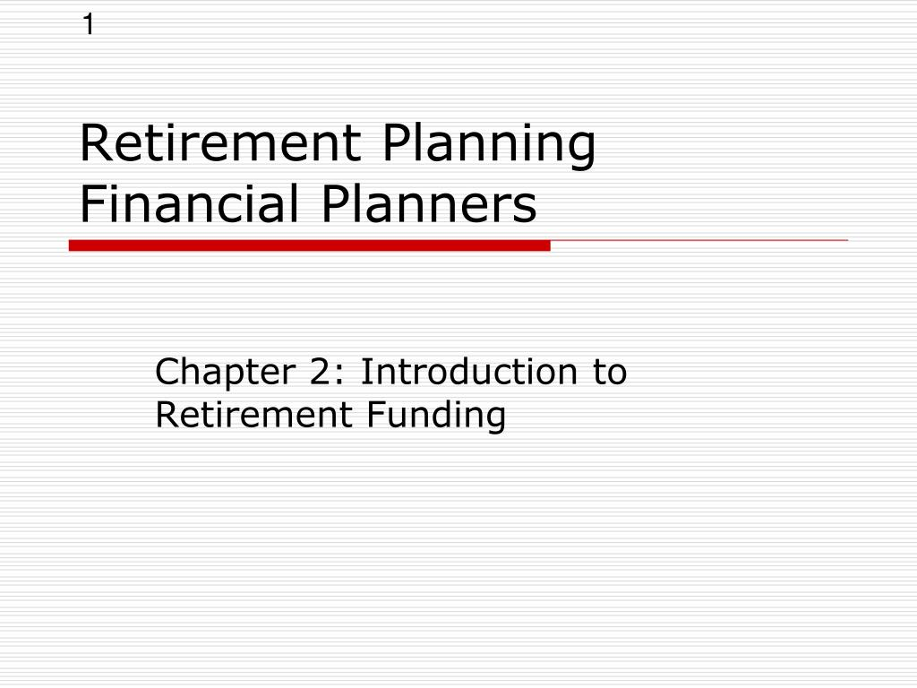 ppt retirement planning financial planners powerpoint presentation