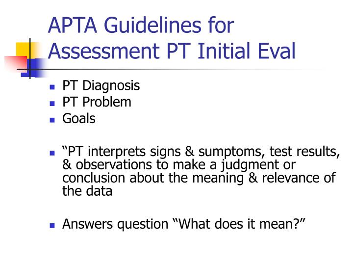 APTA Guidelines for Assessment PT Initial Eval