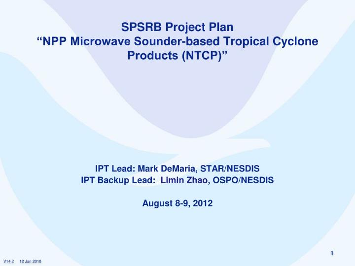 spsrb project plan npp microwave sounder based tropical cyclone products ntcp n.
