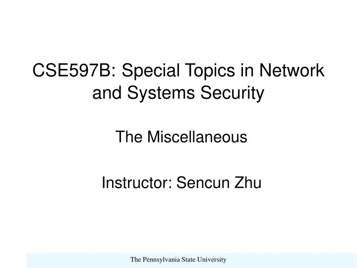 cse597b special topics in network and systems security n.