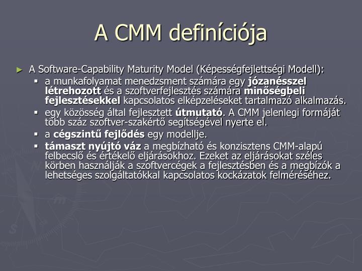 A CMM definíciója