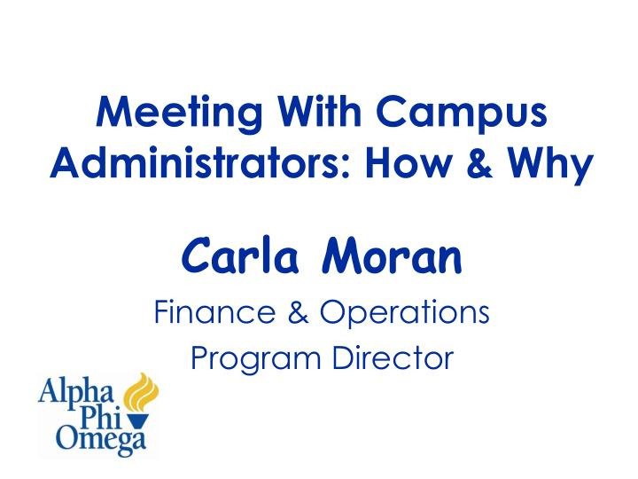 meeting with campus administrators how why n.