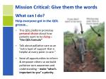 mission critical give them the words