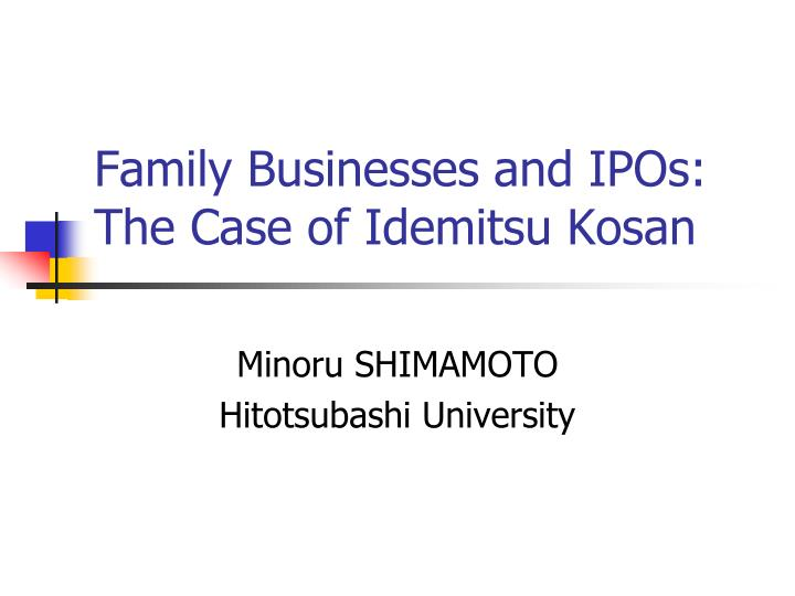 family businesses and ipos the case of idemitsu kosan n.