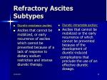 refractory ascites subtypes