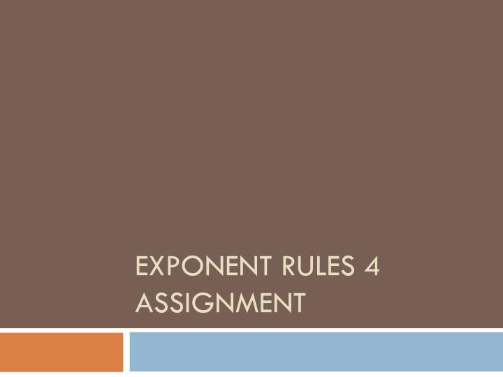 exponent rules 4 assignment n.