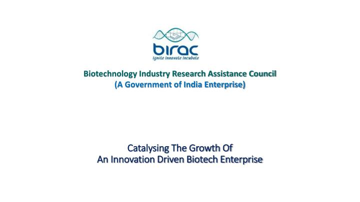 catalysing the growth of an innovation driven biotech enterprise n.