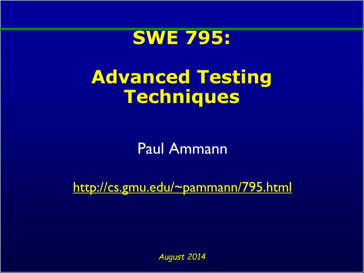 swe 795 advanced testing techniques n.