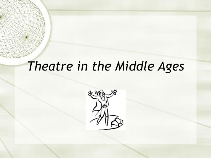 theatre in the middle ages n.