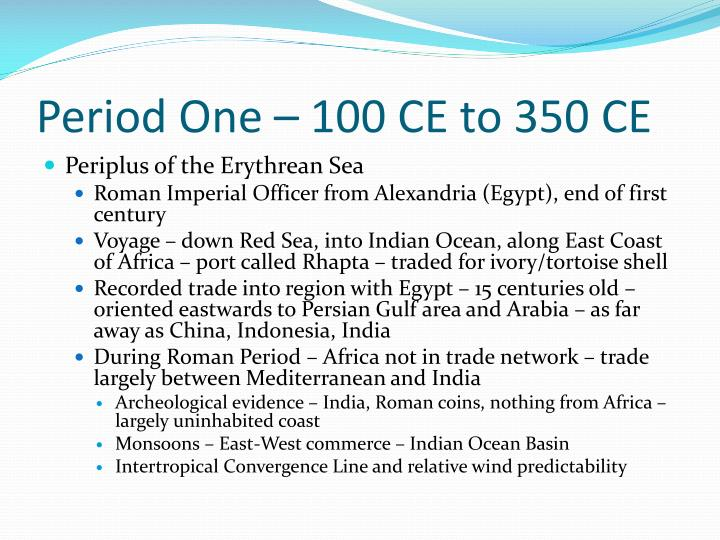 Period One – 100 CE to 350 CE