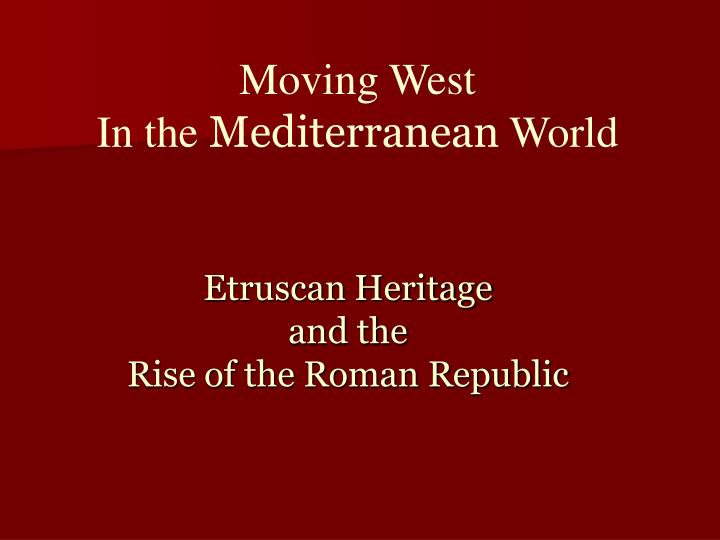 etruscan heritage and the rise of the roman republic n.