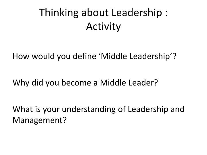 Thinking about Leadership :