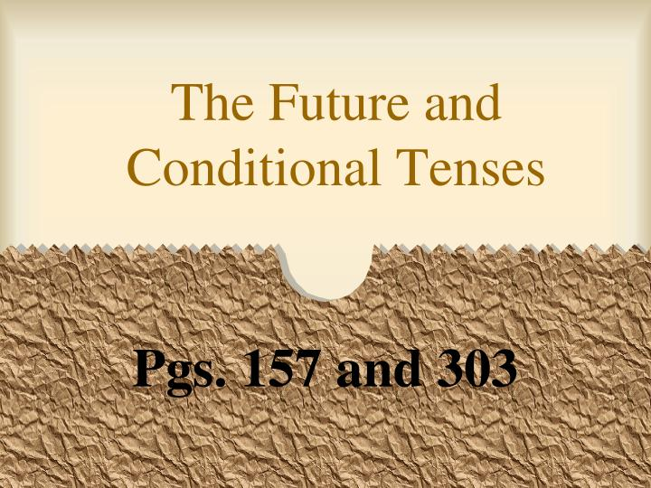 the future and conditional tenses n.