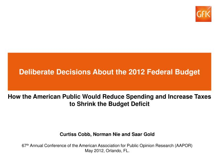 deliberate decisions about the 2012 federal budget n.