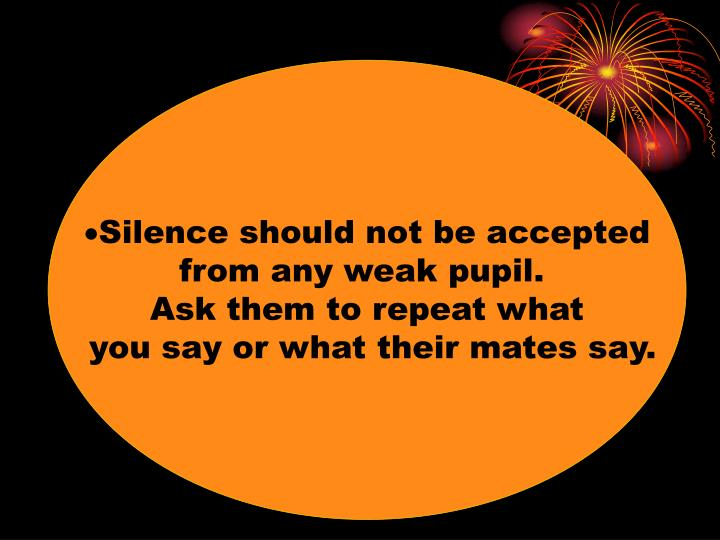 Silence should not be accepted