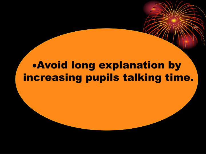 Avoid long explanation by