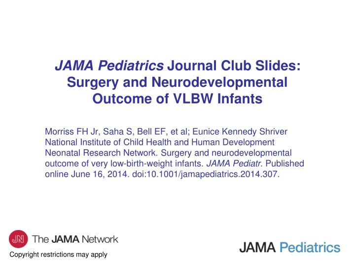 PPT - JAMA Pediatrics Journal Club Slides: Surgery and
