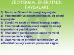 jeotermal enerj n n faydalari