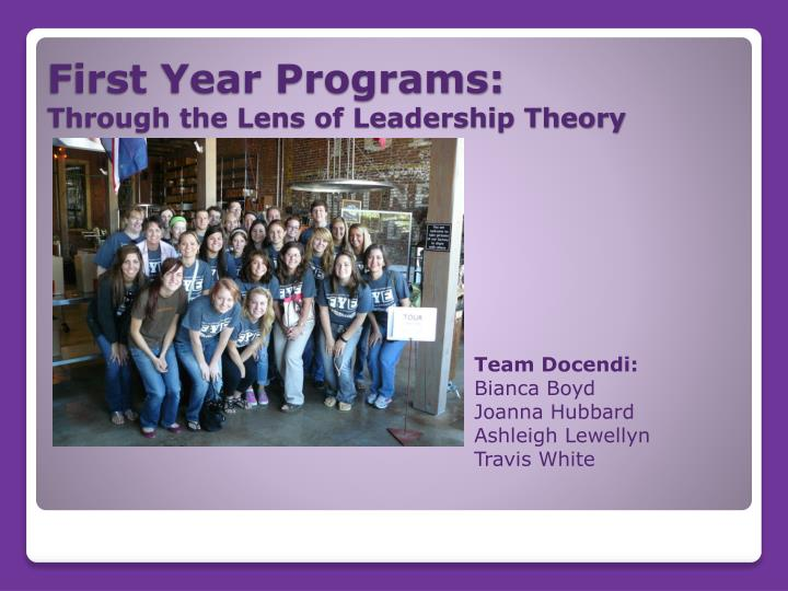 first year programs through the lens of leadership theory n.
