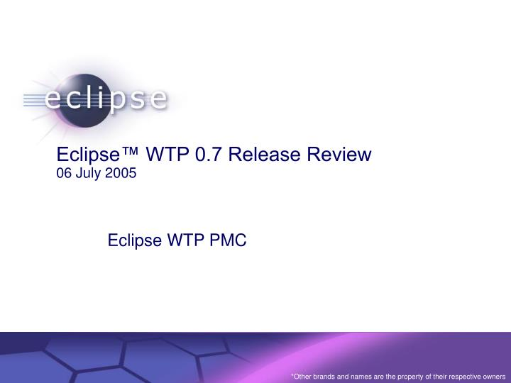 eclipse wtp 0 7 release review 06 july 2005 n.