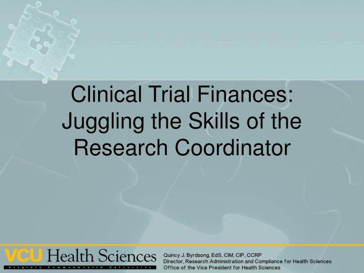 clinical trial finances juggling the skills of the research coordinator n.